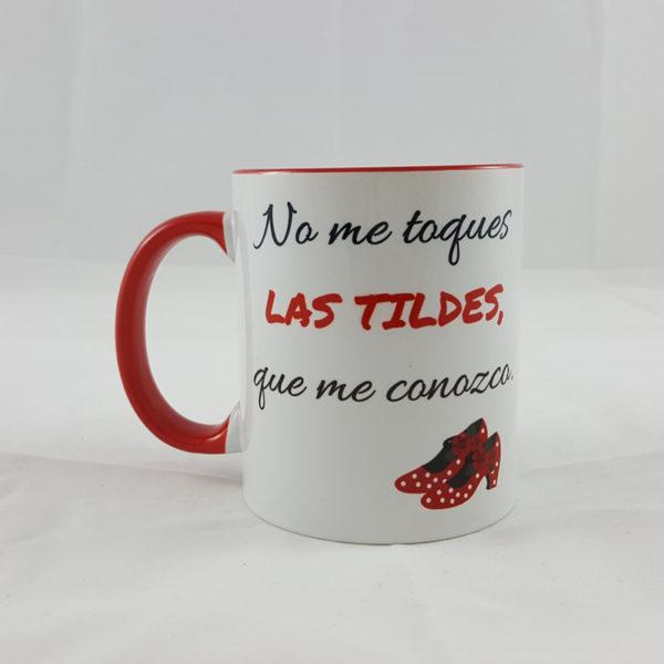 Taza - No me toques las tildes - Roja