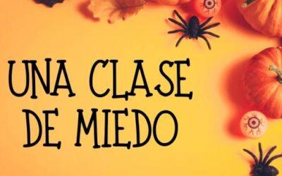 UNA CLASE DE MIEDO